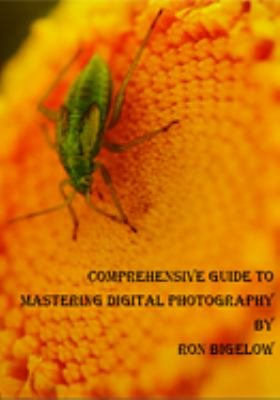 Comprehensive Guide to Mastering Digital Photography PDF