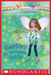 Ocean Fairies #7: Courtney the Clownfish Fairy