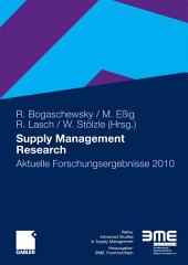Supply Management Research: Aktuelle Forschungsergebnisse 2010
