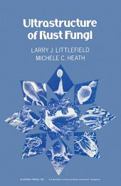 Ultrastructure of rust Fungi