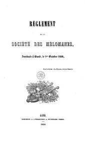 Règlement de la Société des mélomanes, instituée à Gand, le 1er octobre 1838