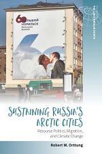Sustaining Russia's Arctic Cities