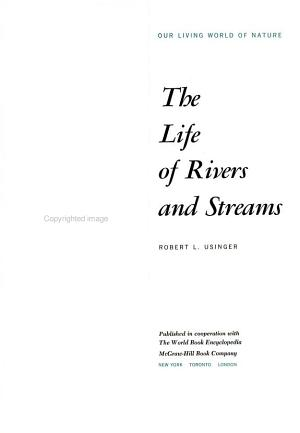 The Life Of Rivers And Streams
