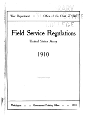 Field Service Regulations: United States Army, 1905, with Amendments to 1908