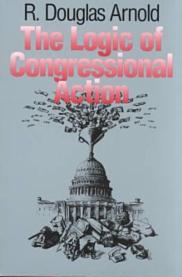 The Logic of Congressional Action