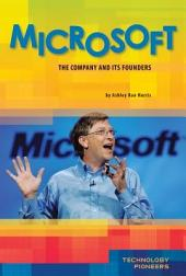 Microsoft: The Company and Its Founders