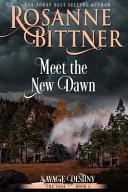 Meet the New Dawn