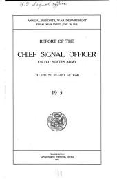 Annual Report of the Chief Signal Officer of the Army to the Secretary of War