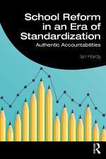 School Reform in an Era of Standardization