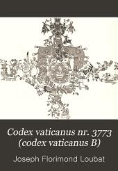 Codex vaticanus nr. 3773 (codex vaticanus B): eine altmexicanische Bilderschrift der Vatikanischen Bibliothek, Band 1