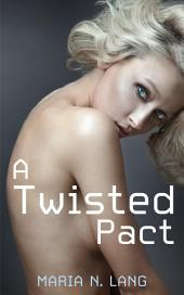 A Twisted Pact: Futanari Fantasy Erotica