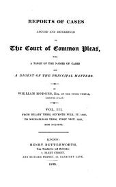 Reports of Cases Argued and Determined in the Court of Common Pleas: With Table of the Names of Cases and Digest of the Principal Matters. From Hilary Term, Fifth Will. IV. 1835 to [Michaelmas Term, First Vict. 1837], Volume 2