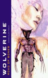 Wolverine  Road of Bones PDF