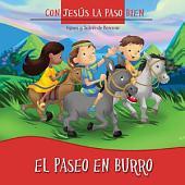 El Paseo en Burro: Tener fe