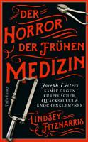 Der Horror der fr  hen Medizin PDF