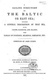 A Sailing Directory for the Baltic on East Sea ... Sixth edition, materially improved by A. G. Findlay