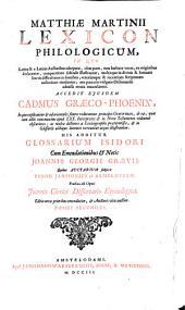 Matthiae Martinii Lexicon philologicum: ..