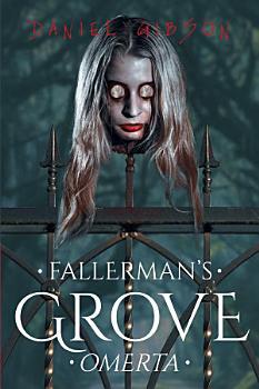 Fallerman s Grove Omerta PDF