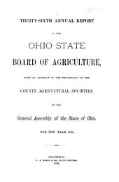 Annual Report of the Ohio State Board of Agriculture: Volume 36, Part 1881