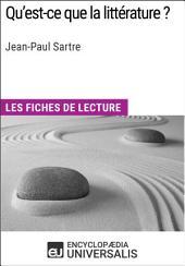 Qu'est-ce que la littérature ? de Jean-Paul Sartre: Les Fiches de lecture d'Universalis