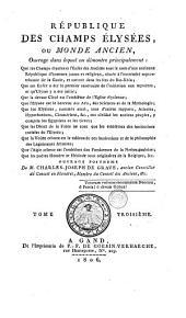 République des Champs Elysées, ou Monde ancien: Volume3