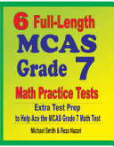 6 Full-Length MCAS Grade 7 Math Practice Tests
