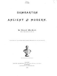 Dumbarton Ancient and Modern PDF