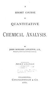 A Short Course in Quantitative Chemical Analysis