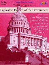Legislative Branch of the Government: History Speaks . . .