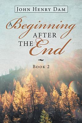 A Beginning After the End