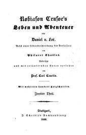 Robinson Crusoe's leben und abenteuer von Daniel v. Foe: Band 2