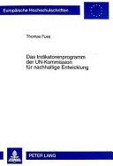 Das Indikatorenprogramm der UN Kommission f  r nachhaltige Entwicklung PDF