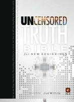 The Uncensored Truth Bible for New Beginnings PDF