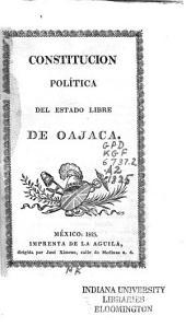 Constitucion política del estado libre de Oajaca