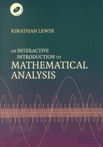 An Interactive Introduction to Mathematical Analysis Paperback with CD ROM PDF