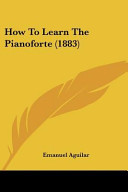 How to Learn the Pianoforte (1883)