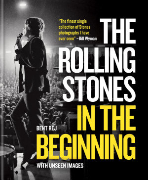 The Rolling Stones In the Beginning PDF