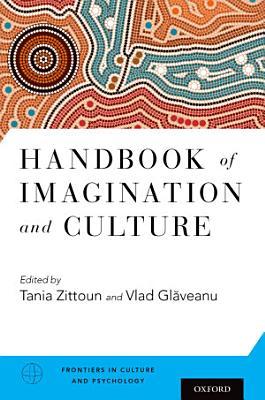 Handbook of Imagination and Culture