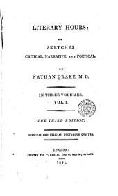 Literary hours; or, Sketches critical, narrative, and poetical: Volume 1