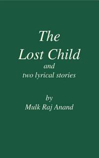 The Lost Child and Two Lyrical Stories Book