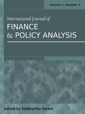 International Journal of Finance and Policy Analysis  Volume 3  Number 1 PDF