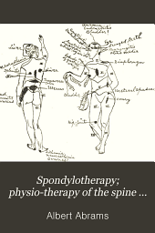 Spondylotherapy; Physio-therapy of the Spine Based on a Study of Clinical Physiology