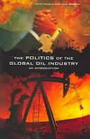 The Politics of the Global Oil Industry PDF