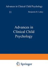 Advances in Clinical Child Psychology: Volume 11