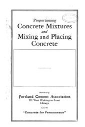Proportioning Concrete Mixtures and Mixing and Placing Concrete