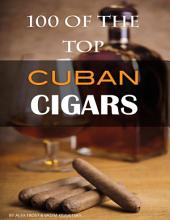 100 of the Top Cuban Cigars