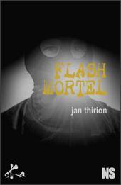 Flash mortel: Nouvelle noire