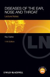 Lecture Notes: Diseases of the Ear, Nose and Throat: Edition 11