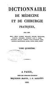 Dictionnaire de médecine et de chirurgie pratiques: Volume15
