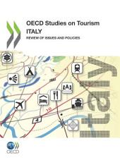 OECD Studies on Tourism Italy: Review of Issues and Policies
